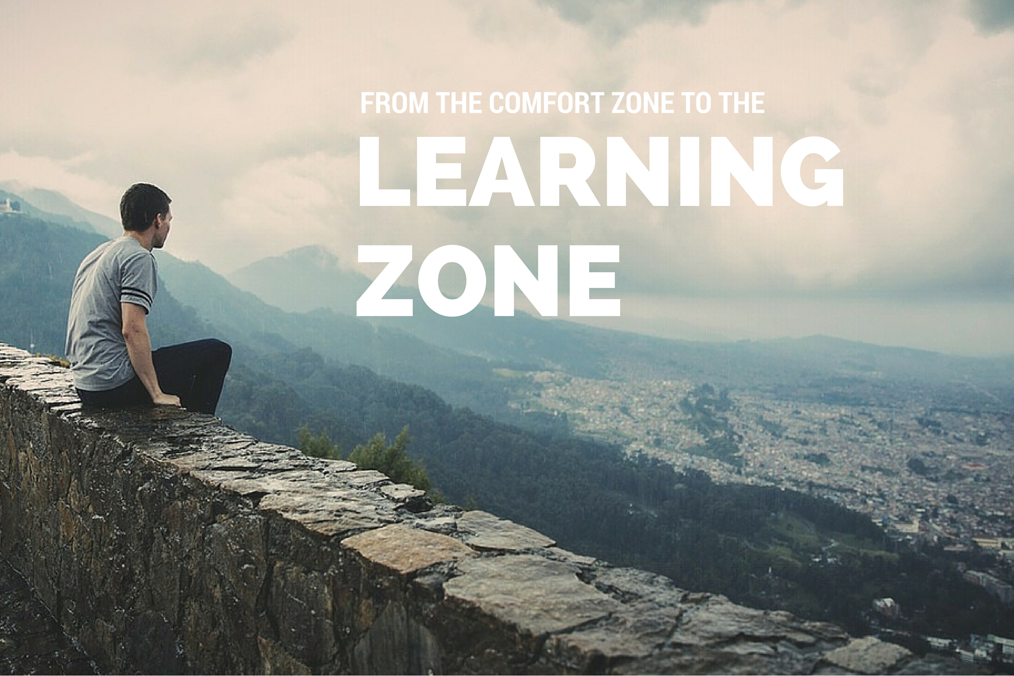 From the Comfort Zone to the Learning Zone   paNASH